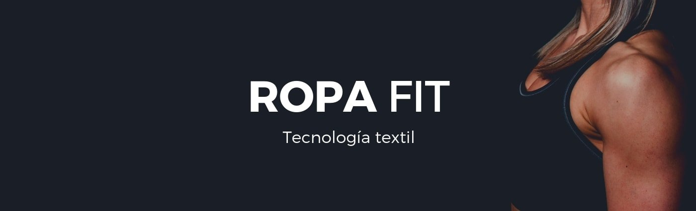 ROPA FIT
